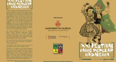 La Federación de Folclore organiza la XXI Festival de Cançó Popular Nadalenca en el Palau de la Música