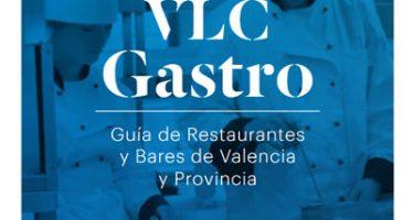 La Federación de Hostelería de Valencia publica la tercera edición de la Guía VLC Gastro