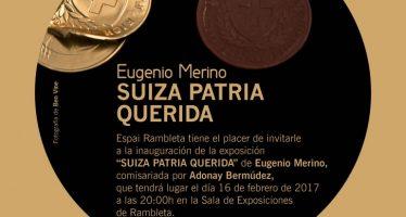 Eugenio Merino lleva la banca suiza a las paredes de Espai Rambleta con 'Suiza, Patria Querida'