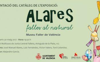 El Museu Faller presenta dimarts que ve el catàleg de l'exposició 'Alares. Falles al Natural'