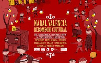 Arranca el Nadal valencià amb la campanya Rebombori cultural